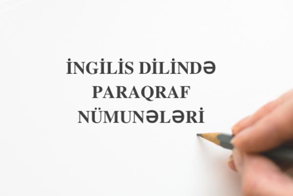 İngilis dilində paraqraf nümunələri