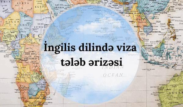 İngilis dilində viza tələb ərizəsi