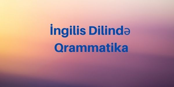 İngilis Dilində Qrammatika