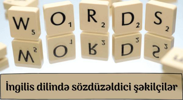İngilis dilində sözdüzəldici şəkilçilər