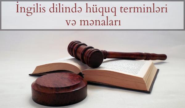 İngilis dilində hüquq terminləri və mənaları