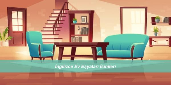 İngilizce Ev Eşyaları İsimleri