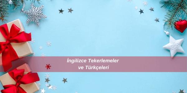 İngilizce Tekerlemeler ve Türkçeleri