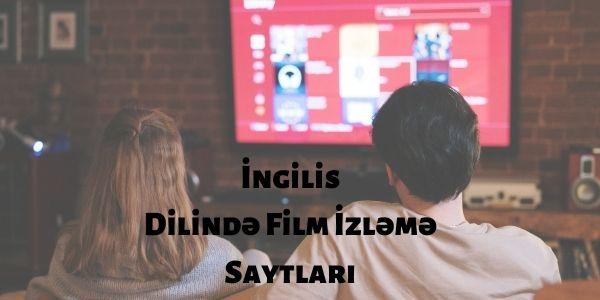 İngilis Dilində Film İzləmə Saytları