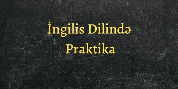 ingilis-dilində-praktika