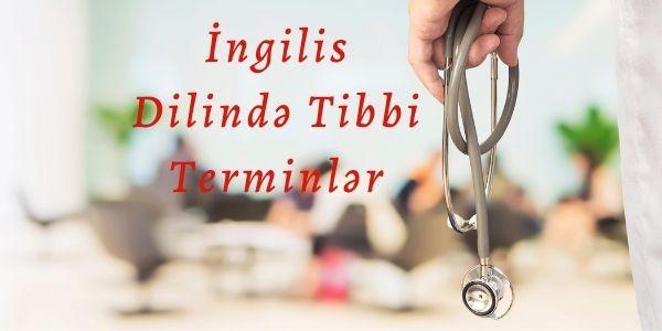İngilis Dilində Tibbi Terminlər