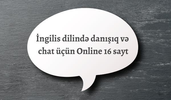 İngilis dilində danışıq və chat üçün Online 16 sayt