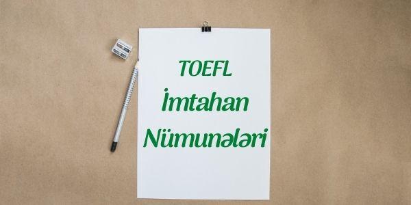 TOEFL İmtahan Nümunələri