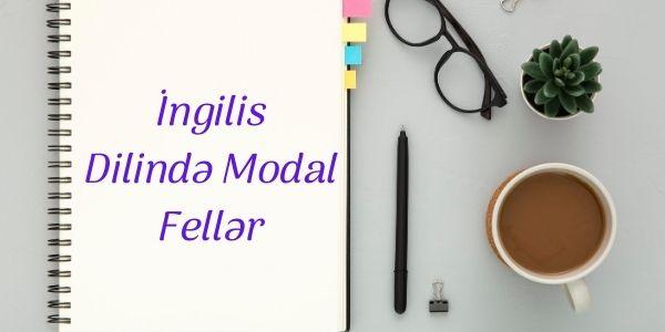 İngilis Dilində Modal Fellər