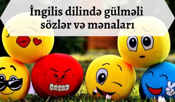 İngilis dilində gülməli sözlər və mənaları