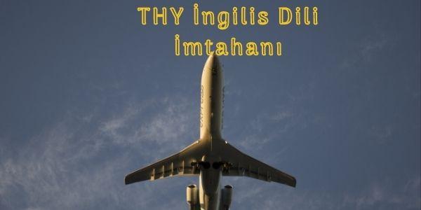 THY İngilis Dili İmtahanı
