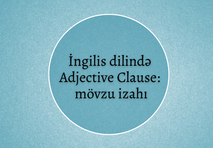 İngilis dilində adjective clause