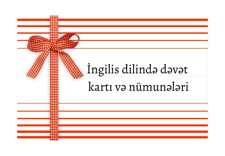 İngilis dilində dəvət kartı və nümunələri