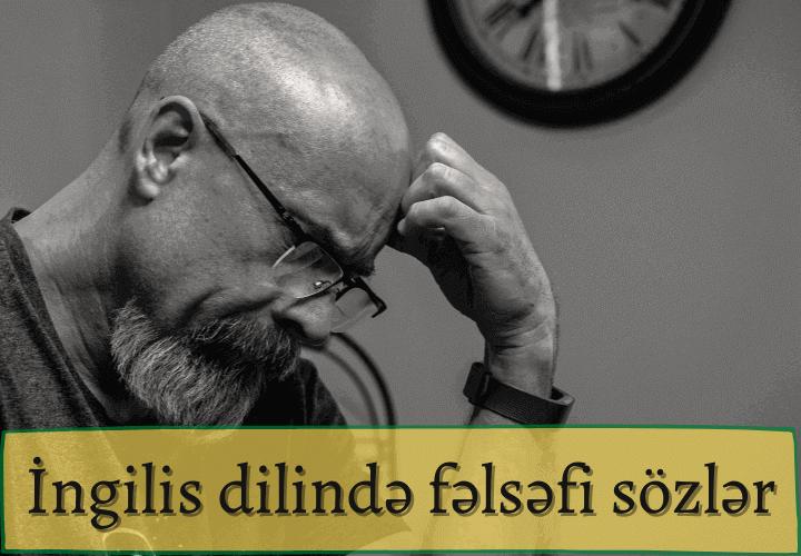 İngilis dilində fəlsəfi sözlər