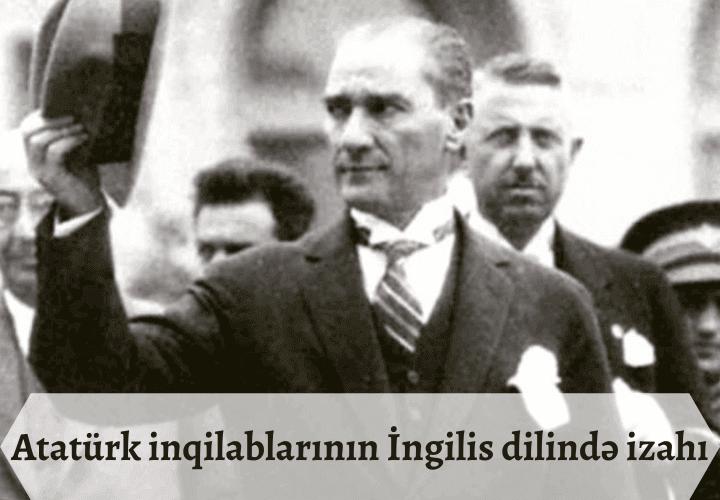Atatürk inqilablarının İngilis dilində izahı