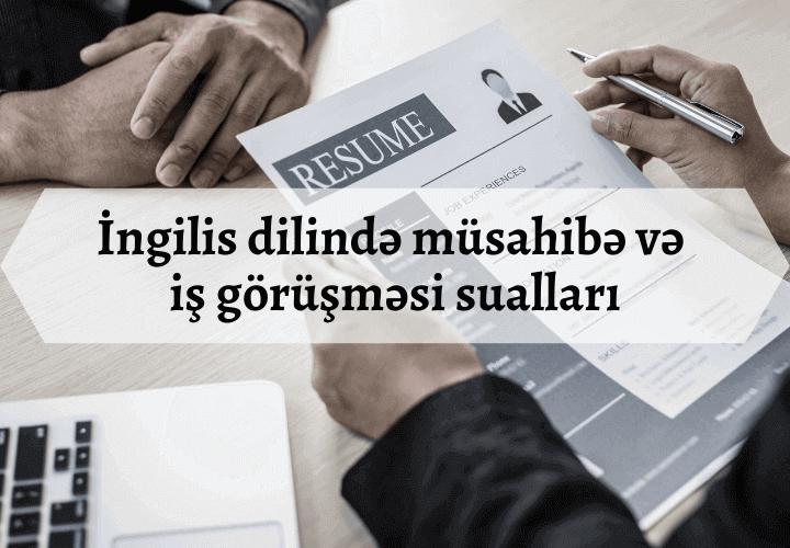 İngilis dilində müsahibə və iş görüşməsi sualları