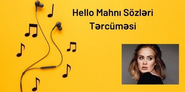 Hello Mahnı Sözləri Tərcüməsi