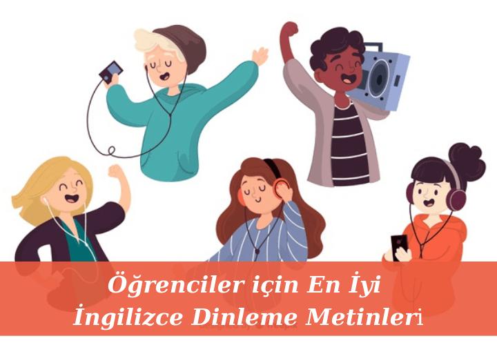 Öğrenciler için En İyi İngilizce Dinleme Metinleri