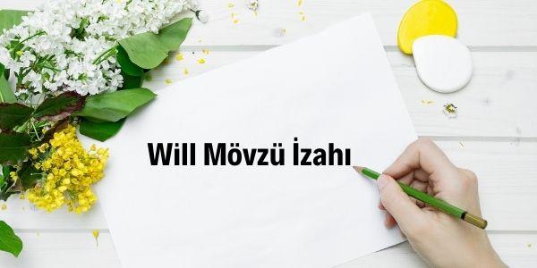 Will Mövzü İzahı