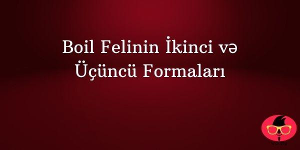 Boil Felinin İkinci və Üçüncü Formaları