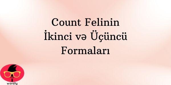 Count Felinin İkinci və Üçüncü Formaları
