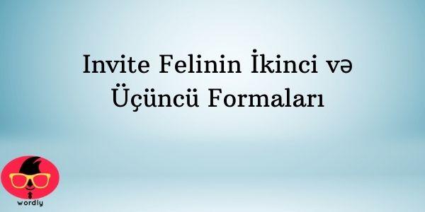 Invite Felinin İkinci və Üçüncü Formaları