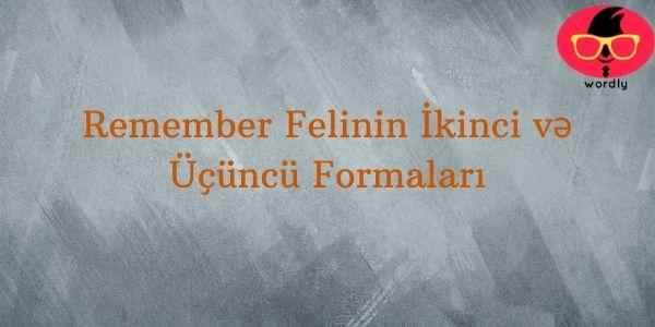 Remember Felinin İkinci və Üçüncü Formaları
