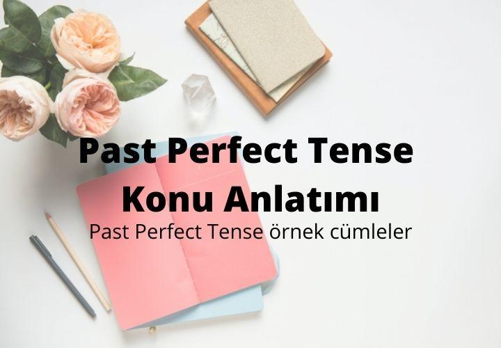 Past Perfect Tense Konu Anlatımı